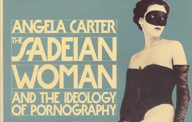 'The Sadeian Woman': How Angela Carter empowered her readers to embrace sexual liberation